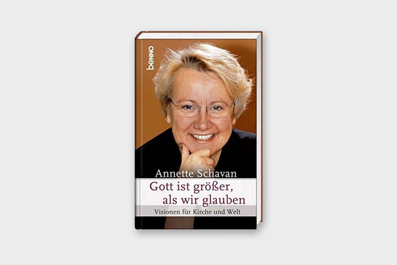 Annette Schavan Buch | Gott ist größer, als wir glauben